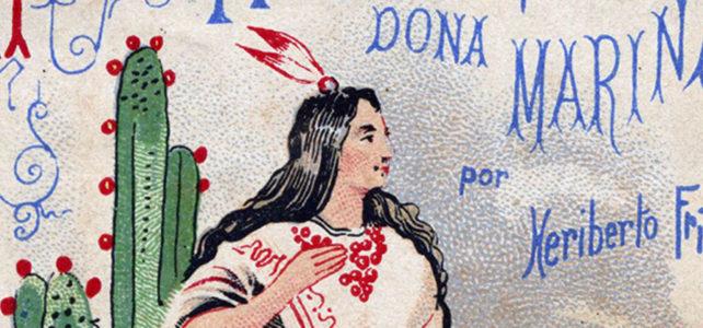 Malintzin: Indigenous Women Discover Spain (Lesson)